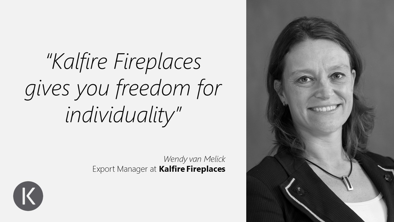 Kalfire Fireplaces Freedom for individuality Wendy van Melick