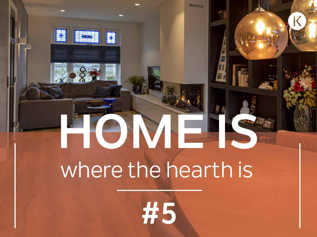 Home is where the hearth is #5